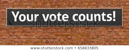 Your vote counts written on a banner Stock photo © Zerbor