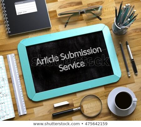 Small Chalkboard with Article Submission Service. Stock photo © tashatuvango