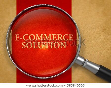 Eコマース ソリューション レンズ 古い紙 垂直 ストックフォト © tashatuvango