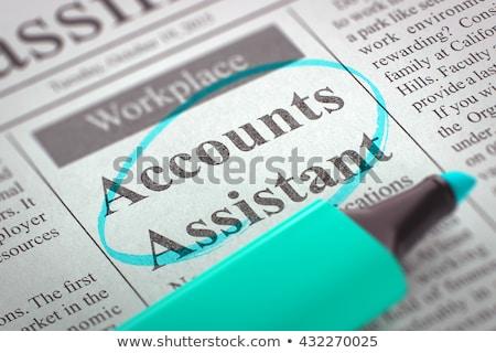 we are hiring accounts assistant 3d stock photo © tashatuvango