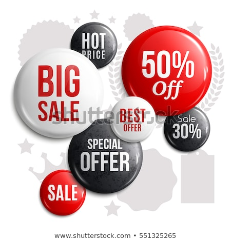 Stock photo: Set of glossy sale buttons or badges. Product promotions. Big sale, special offer, hot price. Vector