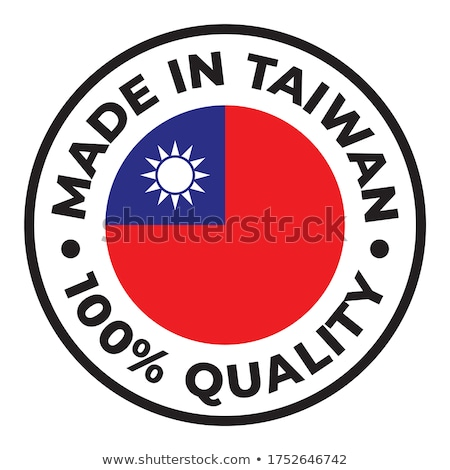 made in taiwan Stock photo © tony4urban