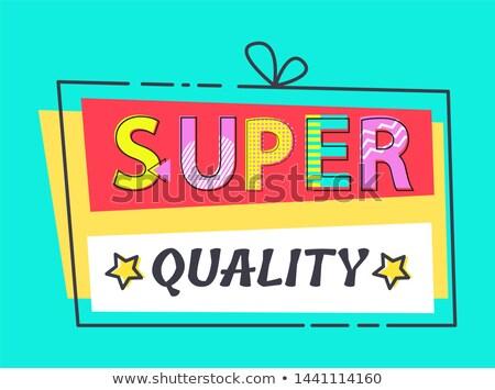 супер качество Label звезды рекламный объявление Сток-фото © robuart