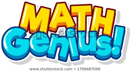 Doopvont ontwerp woord math genie witte Stockfoto © bluering
