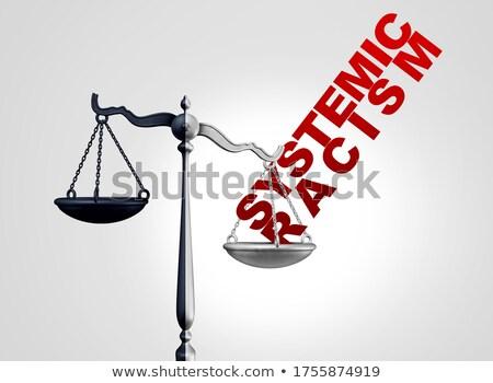 Racisme gouvernement discrimination justice illégal Photo stock © Lightsource
