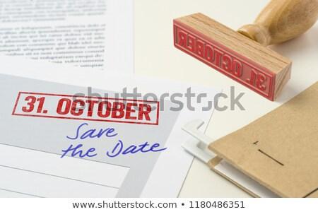 Stamp Deadline October 31st Stock photo © Ustofre9