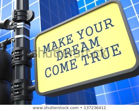 Motivational Slogan on Waymark. Stock photo © tashatuvango