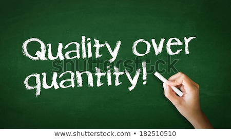 Quality over Quantity Chalk Illustration Stock photo © kbuntu