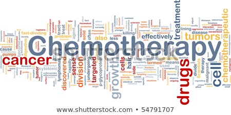 Chemotherapy word cloud Stock photo © tang90246