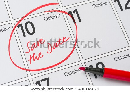 Save the Date written on a calendar - October 10 Stock photo © Zerbor