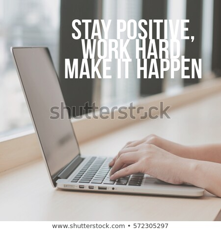 Be a better person motivational quote in the office Stock photo © stevanovicigor