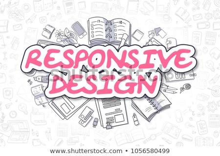 Responsive Design - Doodle Magenta Text. Business Concept. Stock photo © tashatuvango