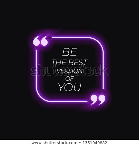 ベスト バージョン あなた自身 引用 やる気を起こさせる 後ろ ストックフォト © ivelin