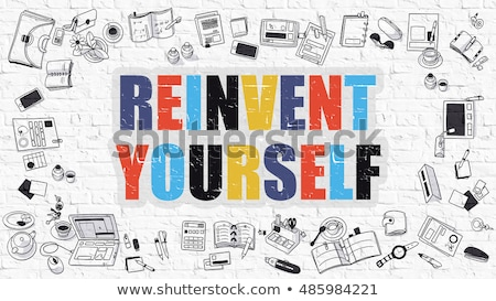 Stock photo: Multicolor Reinvent Yourself on White Brickwall. Doodle Style.