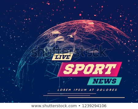 Live Sport News Can be used as design for television news, Internet media, landing page. Vector Stock photo © m_pavlov