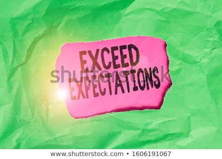 Exceeding Expectations, Surpass Business Goals Concept Stock photo © olivier_le_moal