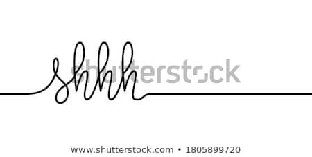 shhh Stock photo © vladacanon