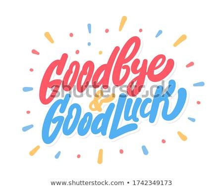 goodbye note stock photo © stevanovicigor