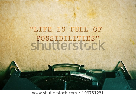 Life is Full of Possibilities Stock photo © stevanovicigor