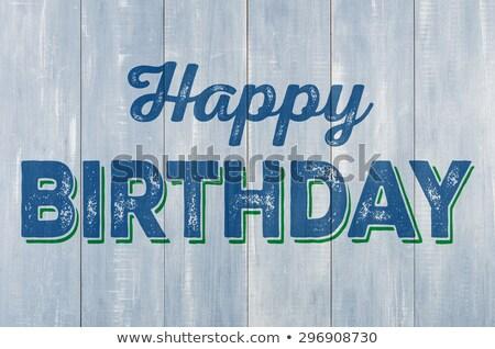 Blauw houten muur opschrift gelukkige verjaardag hout Stockfoto © Zerbor