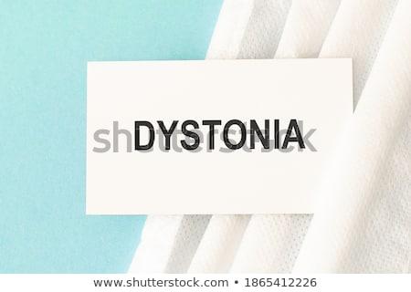 diagnosis   dystonia medical concept stock photo © tashatuvango