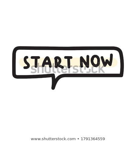 開始 今 やる気を起こさせる スローガン デザイン ポスター ストックフォト © sonia_ai