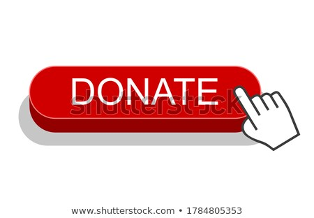 Hand Clicking Donate Button Stock photo © ivelin