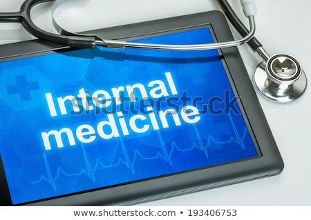 Tablet with the medical specialty Internal medicine on the display Stock photo © Zerbor