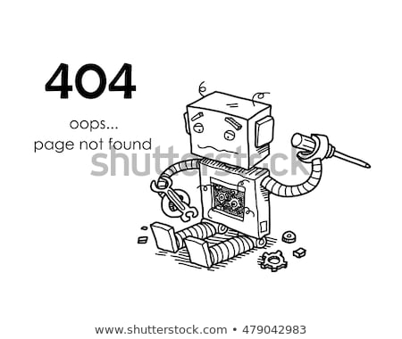 page not found error 404 broken robot hand drawn vector template icon stock photo © doddis