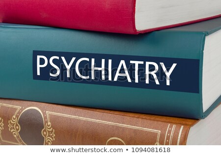 A book with the title Psychiatry written on the spine Stock photo © Zerbor