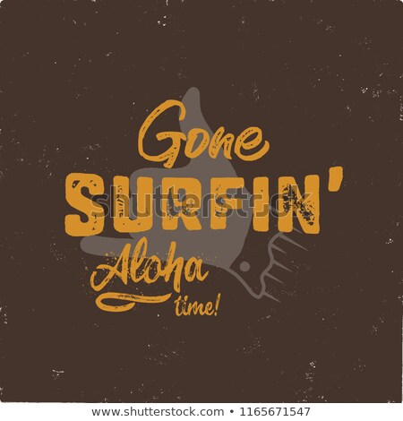 vintage hand drawn summer t shirt gone surfing   aloha time with surf old motorcycle and shaka sign stock photo © jeksongraphics