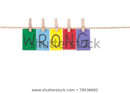 Wrong, Wooden peg  and colorful words Stock photo © Ansonstock