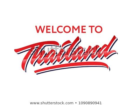 welcome to thailand Stock photo © smithore