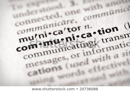 Communication  Dictionary Definition Stock photo © chris2766