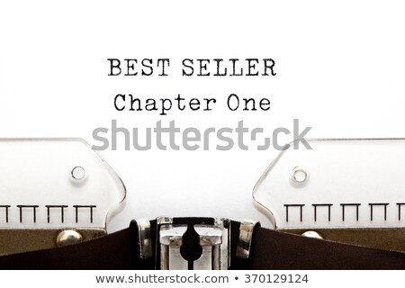 best seller chapter one typewriter stock photo © ivelin