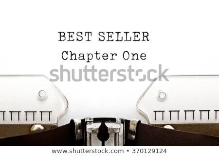 Best Seller Chapter One Typewriter Stock photo © ivelin