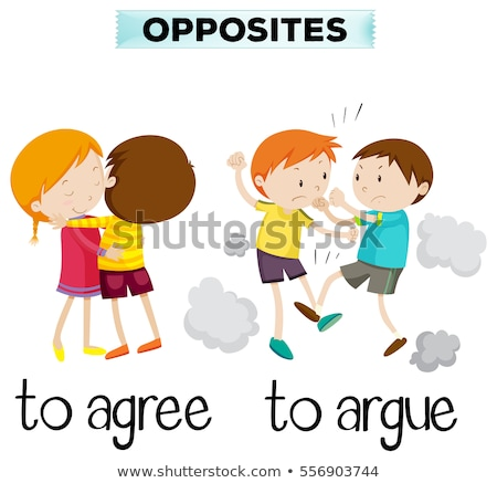 opposite words for agree and argue stock photo © bluering