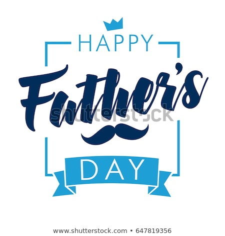 Happy Fathers Day and mustache. Lettering text for greeting card Stock photo © orensila