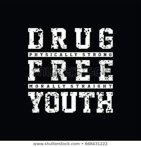 Rechtdoor rand drug gratis jeugd gemeenschap Stockfoto © vector1st
