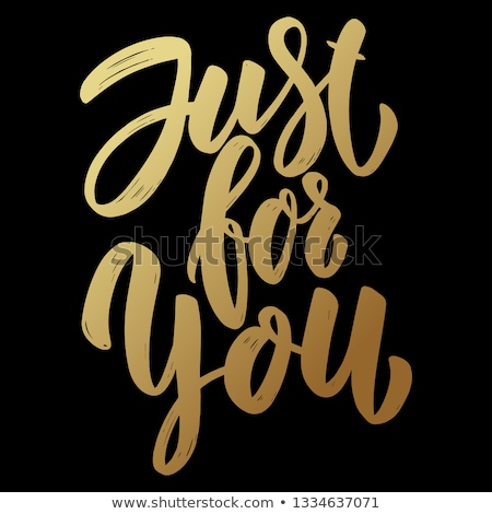 Just for you. Lettering phrase on dark background. Design element for poster, card, banner, flyer.  Stock photo © masay256