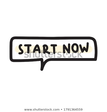 今 · 決して · インスピレーション · 引用 · モチベーション · 手描き - ストックフォト © barsrsind