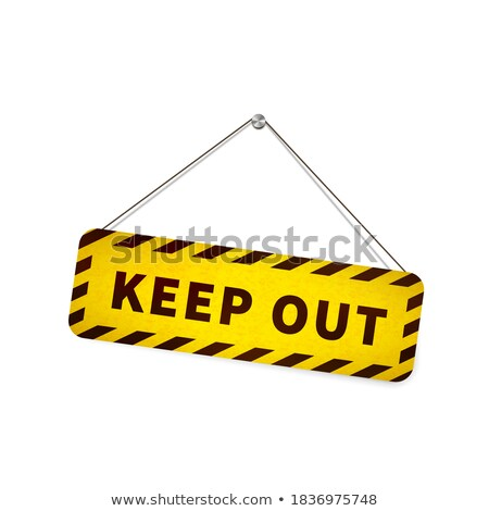 Yellow grunge keep out sign hanging on the rope on white Stock photo © evgeny89