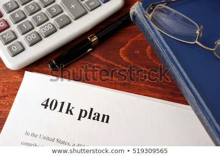 401k Plan Stock photo © Lightsource
