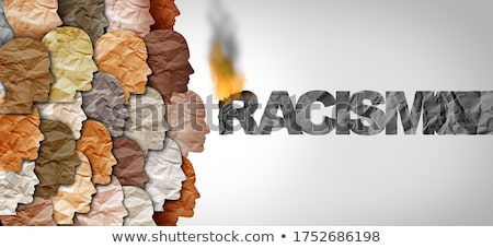 Racial política raça sociedade diversidade ignorância Foto stock © Lightsource
