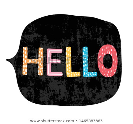 Cute Hand Drawn Colorful Text - Hello In Chalkboard Speech Bubble Stockfoto © Pravokrugulnik