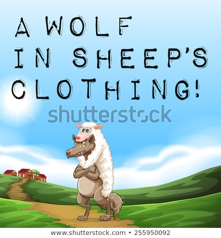 Wolf In Sheeps Clothing idiom Stock photo © adrian_n