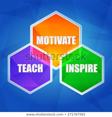 teach inspire motivate in hexagons flat design stock photo © marinini