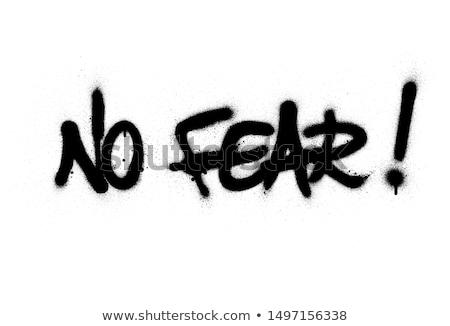 No fear. Stock photo © Fisher