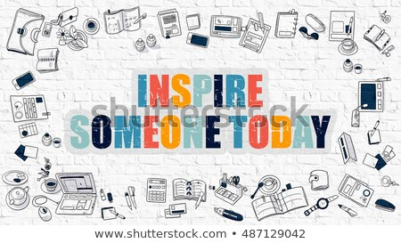 Inspire Someone Today in Multicolor. Doodle Design. Stock photo © tashatuvango