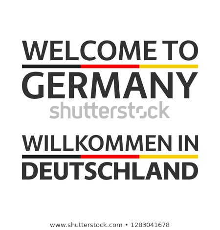 two simple vector symbols welcome to germany with german flag modern german icons isolated on white stock photo © kurkalukas